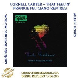 18|02: https://www.traxsource.com/title/1086926/that-feelin-frankie-feliciano-remix